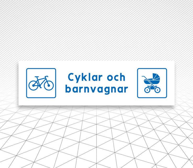 Skylt Cyklar barnvagnar Åtta.45 Tryckeri
