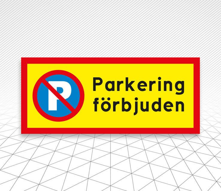 Skylt Parkering förbjuden Åtta.45 Tryckeri