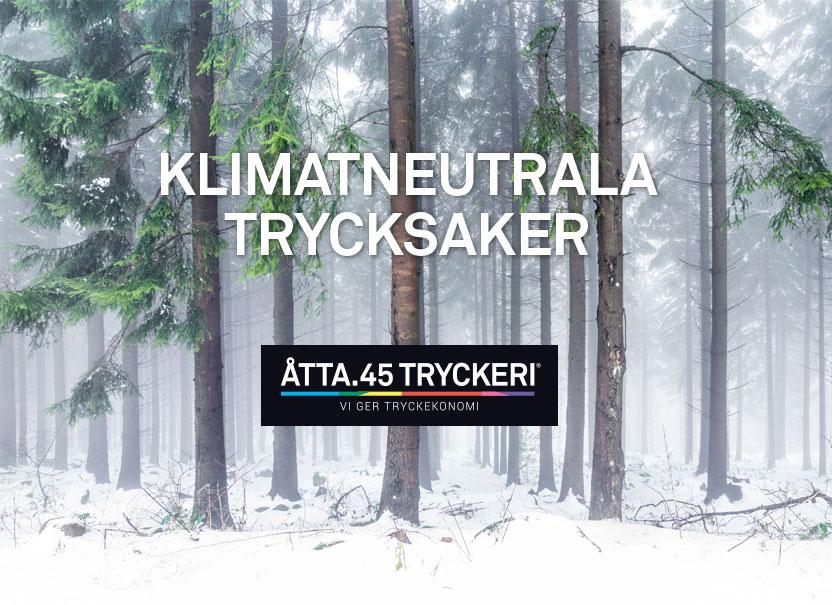 Åtta.45 Tryckeri Klimatneutrala trycksaker