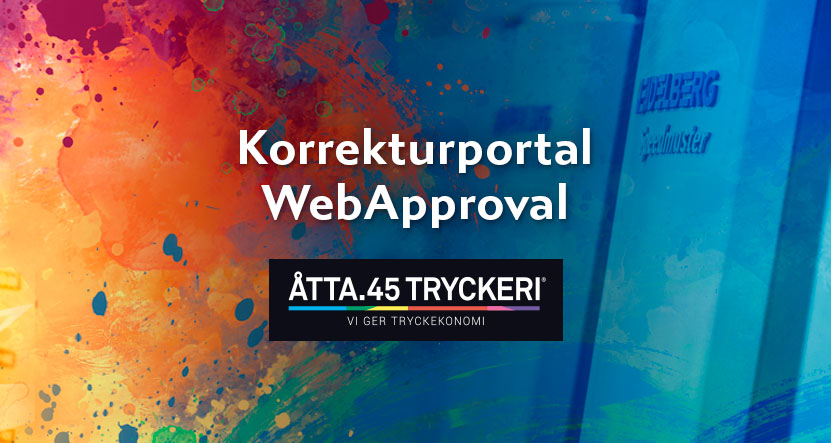 Åtta.45 Tryckeri Korrekturportal WebApproval
